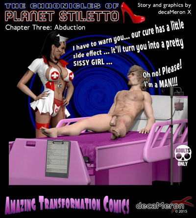 decaMeron X- The Chronicles of Planet Stiletto Ch.3